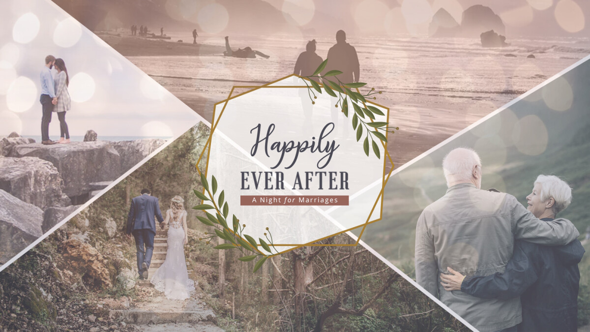 Happily Ever After - A Night for Marriages