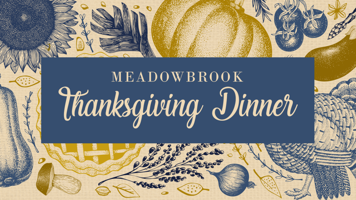MeadowBrook Thanksgiving Dinner
