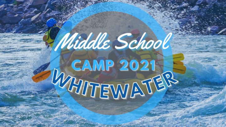 Middle School Whitewater Camp